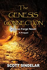 The Genesis Connection: A Lucas Forge Novel: The Prequel (Lucas Forge Novels) (Volume 2) Paperback