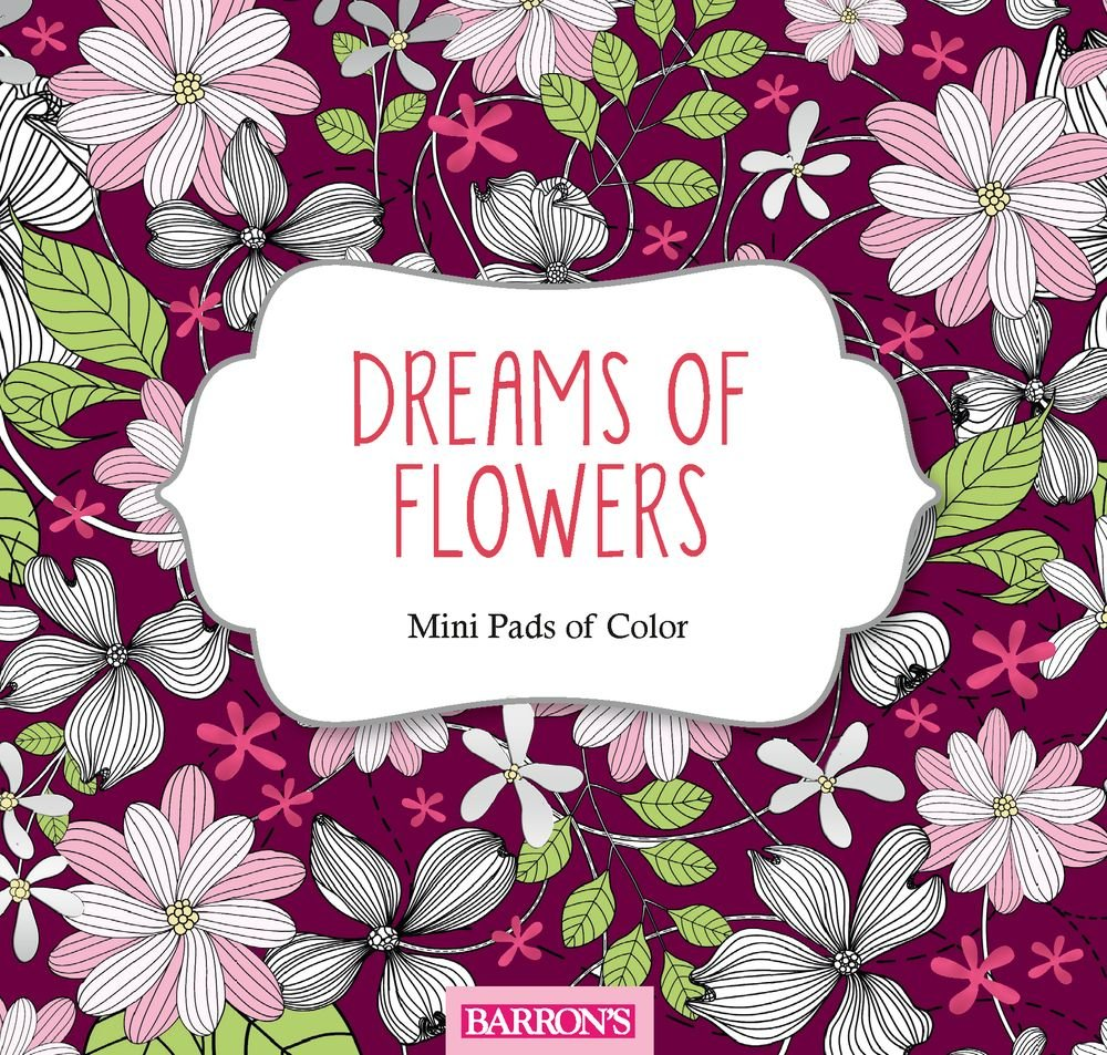 Amazon Dreams Of Flowers Mini Pads Of Color 9781438010090