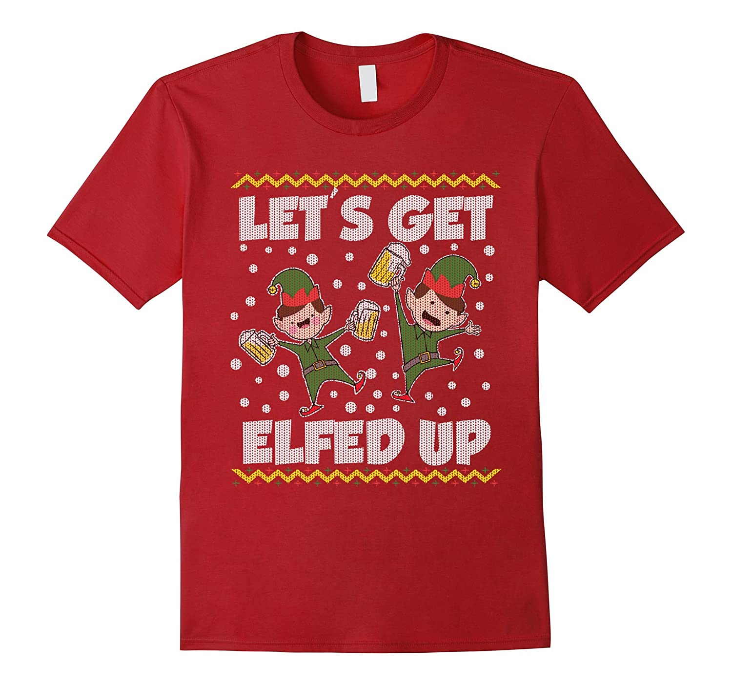 Lets Get Elfed Up Ugly Christmas Sweater Style T Shirt Anz Anztshirt