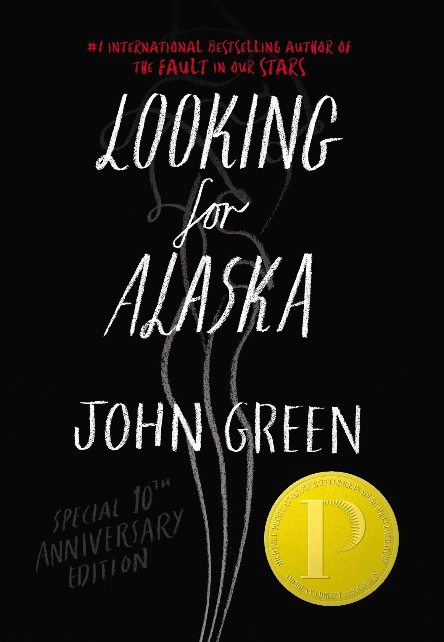 Looking for Alaska Special 10th Anniversary Edition pdf epub