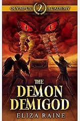 Olympus Academy: The Demon Demigod Kindle Edition