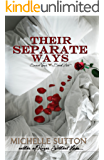 Their Separate Ways (Sacred Vows Book 2)