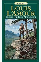 To the Far Blue Mountains (Sacketts Book 2)
