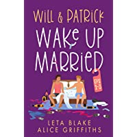Will & Patrick Wake Up Married serial, Episodes 1 - 3: Wake Up Married, Meet the Family, Do the Holidays