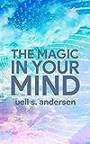The Magic in Your Mind: Unabridged (1961)