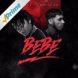 Bebe (feat. Anuel AA)
