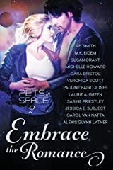 Embrace the Romance: Pets in Space 2 Paperback