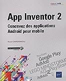 App Inventor 2 - Concevez des applications Android pour mobile