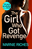 The Girl Who Got Revenge: The addictive new crime thriller of 2018 (George McKenzie, Book 5)