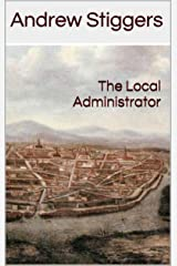 The Local Administrator Kindle Edition