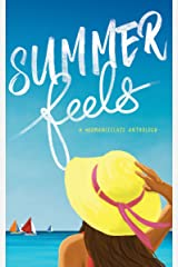 Summer Feels: A #romanceclass Anthology Kindle Edition