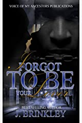 I Forgot To Be Your Lover Kindle Edition