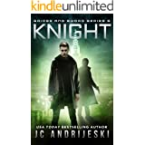 Knight: Bridge & Sword: Apocalypse (Bridge & Sword Series Book 5)