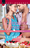 Decadent Dreams (Mills & Boon Kimani) (The Draysons: Sprinkled with Love, Book 1)