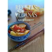 Recetas Veganas para una Vida Sana: Comer Saludable nunca fue tan fácil (Spanish Edition) Jan 03, 2015