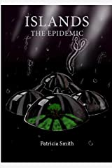 Islands - The Epidemic Kindle Edition