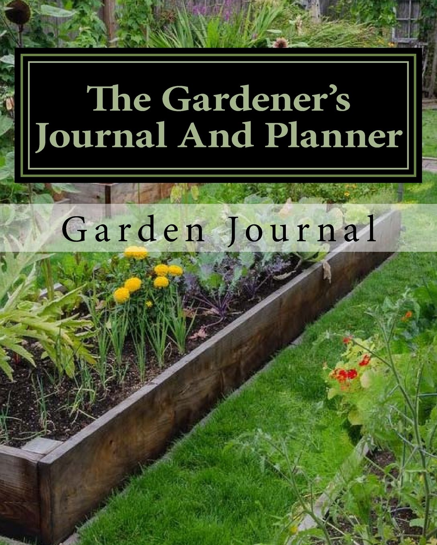 office gardening. The Gardener\u0027s Journal And Planner: Write Your Garden Records, Plans, Thoughts Memories Office Gardening L