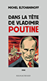 Dans la tête de Vladimir Poutine (COEDITION SOLIN)