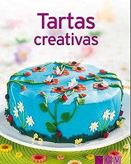 Tartas creativas: Nuestras 100 mejores recetas en un solo libro (Spanish Edition)