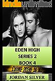Eden High Series 2 Book 4 (English Edition)