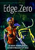 EdgeZero: de beste Nederlandse genreverhalen van 2016