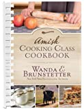 Amish Cooking Class Cookbook: Over 200 Practical Recipes for Use in Any Kitchen