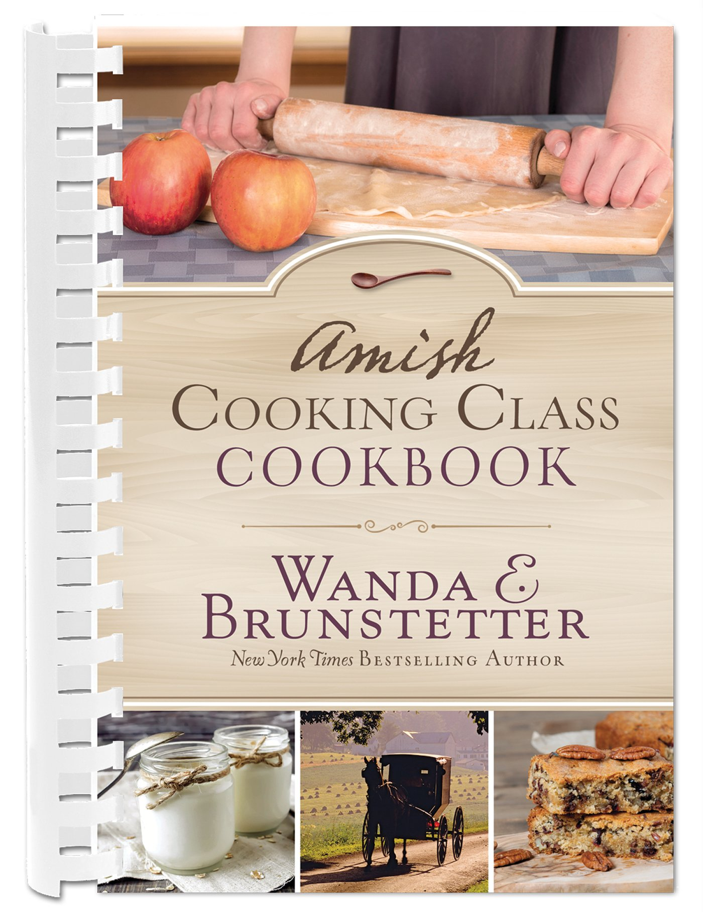 Amish Cooking Class Cookbook: Over 200 Practical Recipes for Use in ...