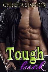 Tough Luck: A Forbidden Romance Kindle Edition