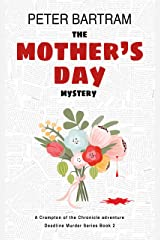 The Mother's Day Mystery: A Crampton of the Chronicle adventure (Deadline Murder Series Book 2) Kindle Edition