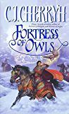 Fortress of Owls (Fortress Series Book 3)