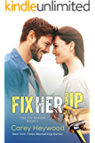 Fix Her Up (The Fix Book 1)