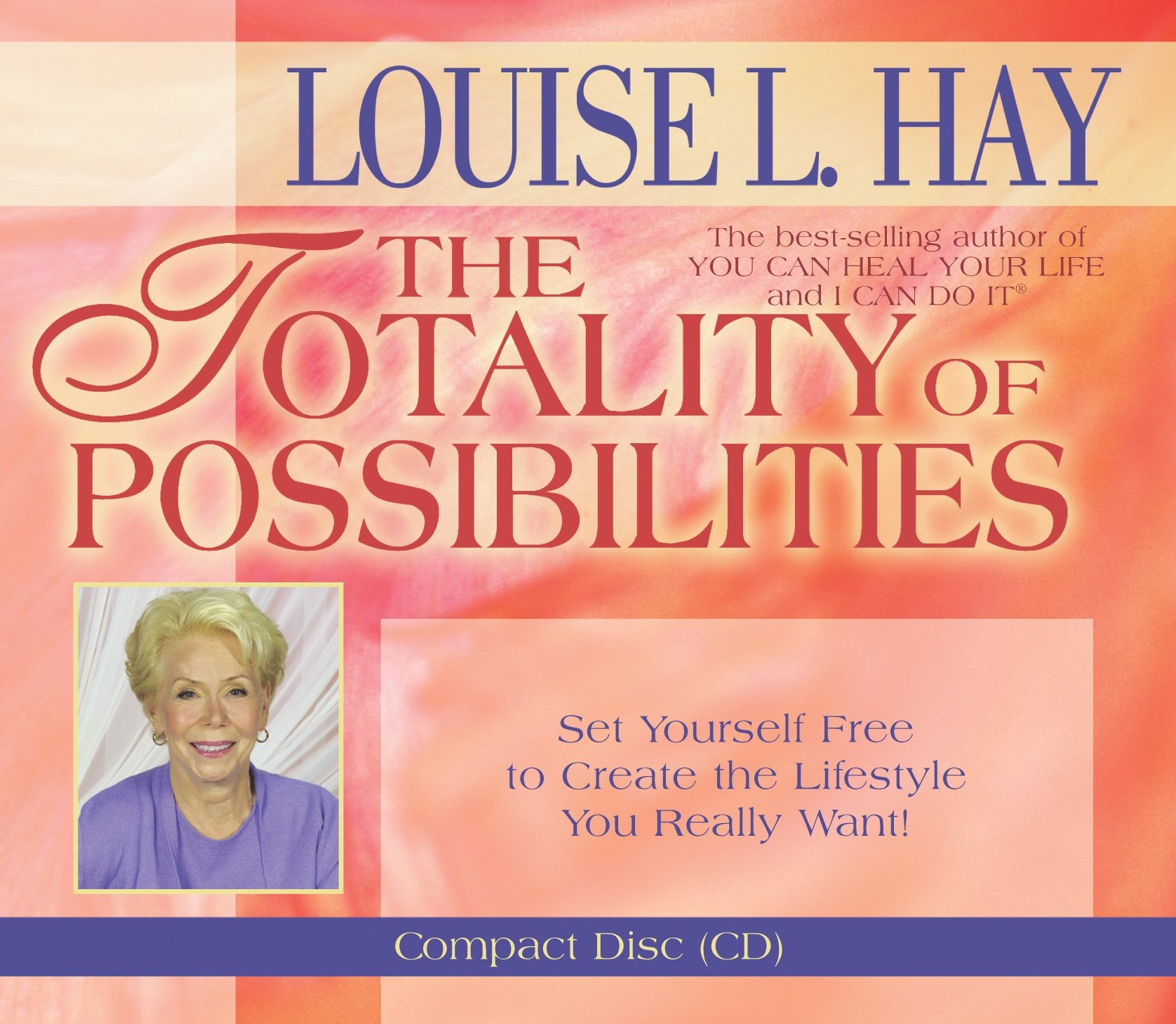 The Totality of Possibilities by Brand: Hay House