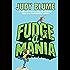 Fudge-a-Mania (Fudge series Book 4)