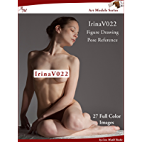 Art Models IrinaV022: Figure Drawing Pose Reference (Art Models Poses)