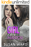 The Girl in the Mirror (Sand & Fog Book 3)