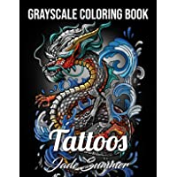 Tattoos Grayscale: An Adult Coloring Book with Awesome