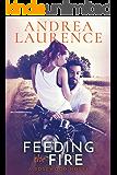 Feeding the Fire: A Rosewood Novel