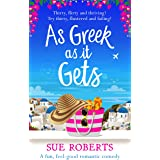 As Greek as It Gets: A fun, feel-good romantic comedy