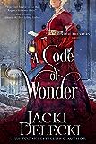 A Code of Wonder (The Code Breakers Series Book 8)