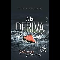A la deriva: Setenta y seis días perdido en el mar (Ensayo)