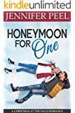 Honeymoon for One (A Christmas at the Falls Romance Book 1)