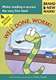 Well Done, Worm!: Brand New Readers