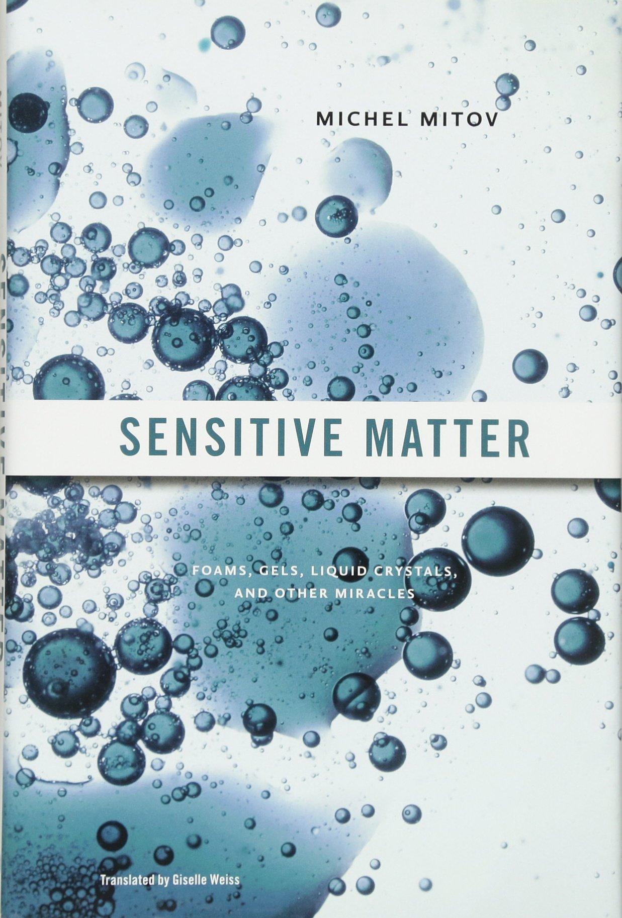 Download Sensitive Matter: Foams, Gels, Liquid Crystals, and Other Miracles ebook