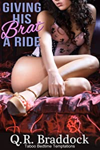 Giving His Brat a Ride (Taboo Bedside Temptations)