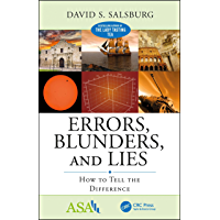 Errors, Blunders, and Lies: How to Tell the Difference (ASA-CRC Series on Statistical Reasoning in Science and Society) (English Edition)