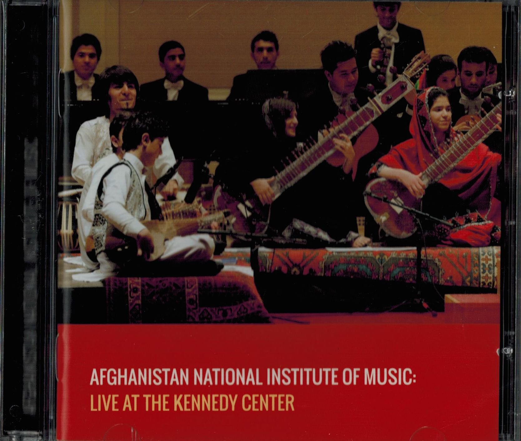 Afghanistan National Institute of Music: Live at Kennedy Center by The John F. Kennedy Center for performing arts
