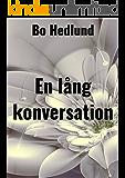 En lång konversation (Swedish Edition)