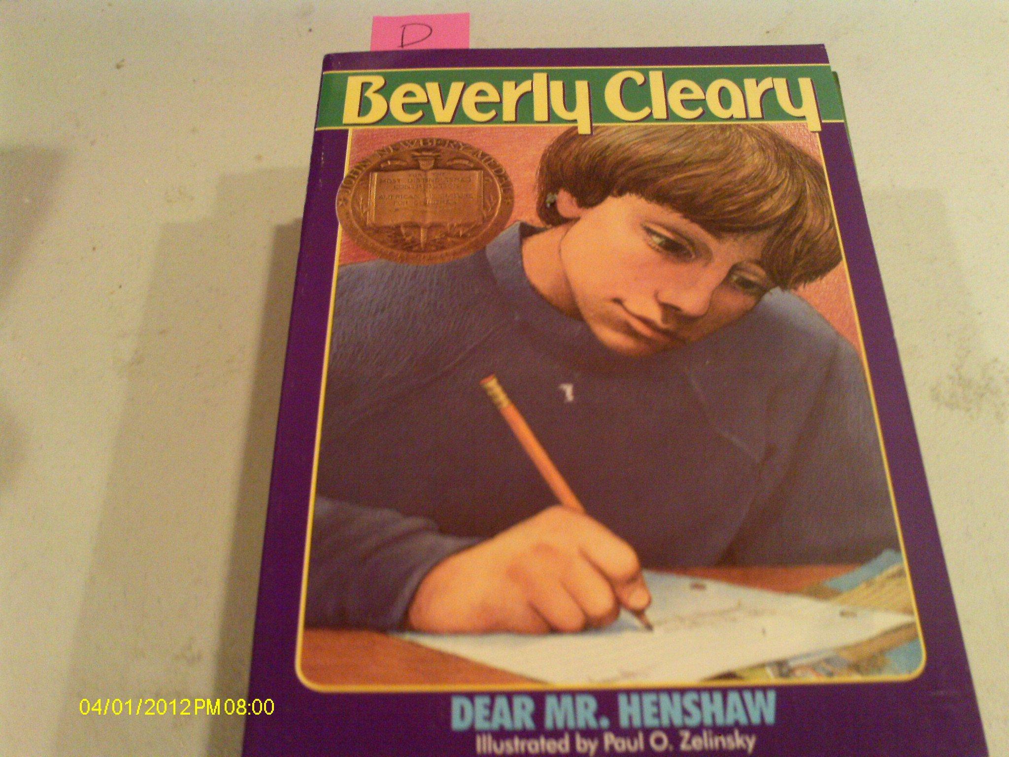 Download Dear Mr. Henshaw by Beverly Cleary, Paul O. Zelinsky (Illustrator) ebook