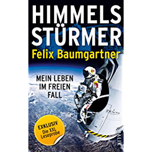 XXL-Leseprobe: Himmelsstürmer: Mein Leben im freien Fall (German Edition)