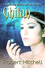 Ghilan (The Montenegro Cycle Book 2) Kindle Edition